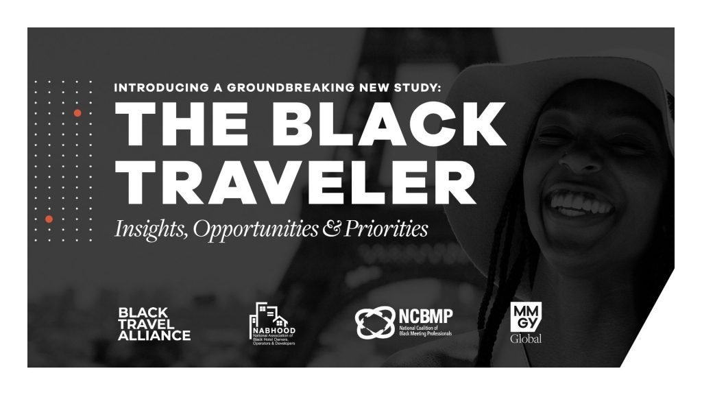 The Black Traveler Insights, Opportunities & Priorities